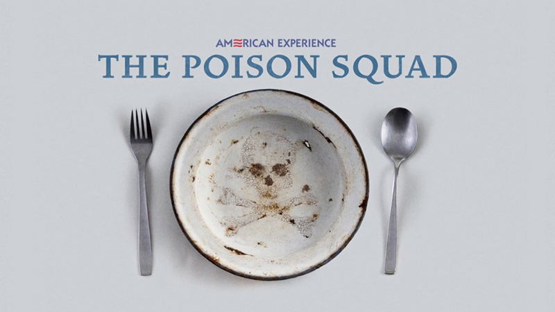 Poison Squad Airs January 28 on American Experience