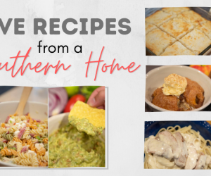 5 Recipes from a Southern Home