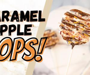Caramel Apple Pops!