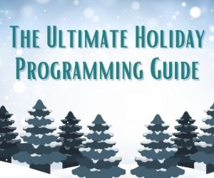 The Ultimate CET & ThinkTV Holiday Programming Guide